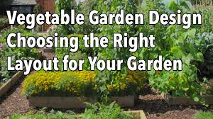 companion vegetable garden layout vegetable garden design choosing the right layout for your