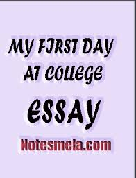 MY FIRST DAY AT COLLEGE Notes Mela