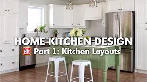 house u0026 home home kitchen design pt 1 kitchen layouts youtube