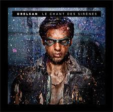 Orelsan - Le Chant Des Sirènes [2011]