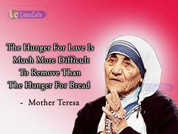 Mother Teresa Quotes On Love by Saint Mother Teresa Top Best Quotes With Pictures Linescafe Com