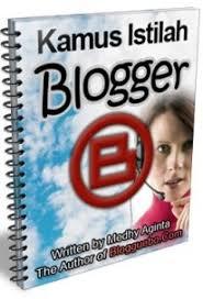 Kamus Blogger 2010 : Istilah-Istilah Dalam Internet, Blog, dan Website