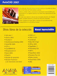 autocad 2007 manuales imprescindibles essential manuals