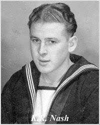 KENNETH RICHARD NASH. Photo of Stoker 1st Class Kenneth R. Nash, courtesy of Fiona Wise, 1999. Service: Royal Navy Rank: Stoker 1st Class - NashKR