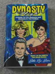 billie rae bates dynasty high a guide to tv u0027s dynasty and