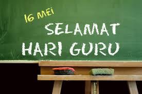 16May Selamat Hari Guru