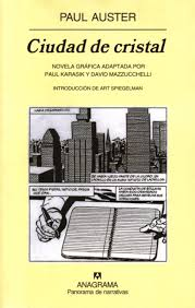 Ciudad de cristal - Paul Auster, adaptación novela gráfica por David Mazzucchelli  y Paul Karasik