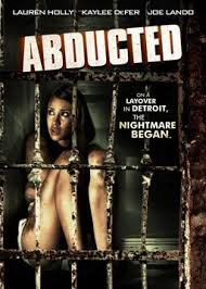 Abducted (2013) [Latino] pelicula hd online