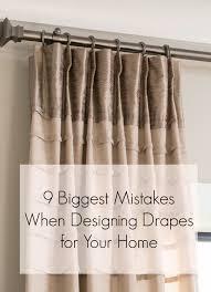 biggest mistakes in drapery design