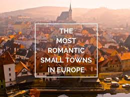 the 12 most romantic small towns in europe world of wanderlust