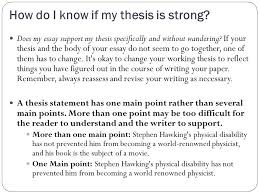 How do I know if my thesis is strong  Does my essay support my thesis