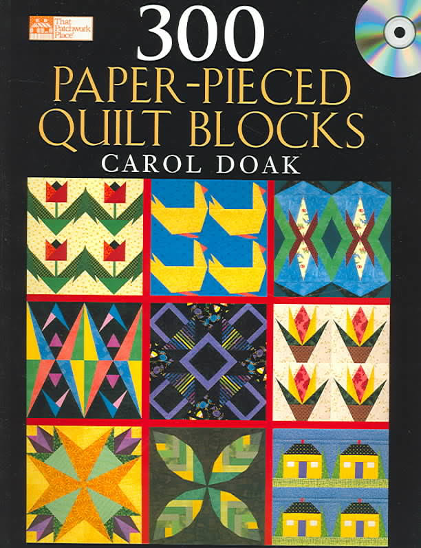 300 Paper-Pieced Quilt Blocks Project