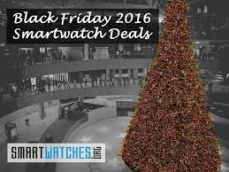 black friday christmas tree deals smartwatch deals for black friday 2016 smartwatches org