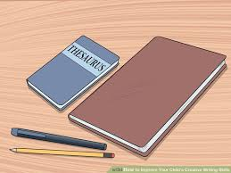 Image titled Improve Your Child     s Creative Writing Skills Step   wikiHow