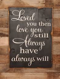 wood sign loved you once love you still dream wedding