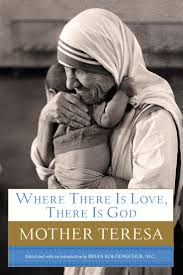 Mother Teresa Quotes On Love by 8 Best Moeder Theresa Images On Pinterest Blessed Mother