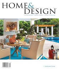 Florida Home Interiors by Home U0026 Design Magazine Annual Resource Guide 2014 Southwest