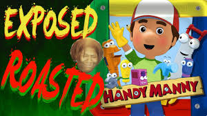 handy manny exposed roasted