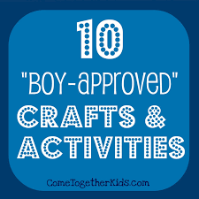 come together kids 10 crafts and activities for boys