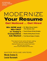 Modernize Your Resume  Modernize Your Career   Wendy Enelow     Amazon com Modernize Your Resume  Modernize Your Career   Wendy Enelow  Louise Kursmark                 Amazon com  Books
