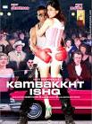 Kambakkht Ishq : Poster and First Look