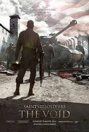 Santos y soldados 3 (Saints and Soldiers: The Void)