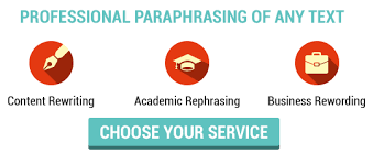 Although it seems an easy task it is sometimes very demanding since one must change the wording of the essay but at the same time maintain the meaning of     Paraphrasing Service UK