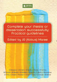 Complete Your Thesis or Dissertation Successfully   Juta