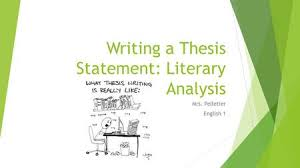 Write thesis statement literary analysis essay  how to write a literary criticism essay jpg