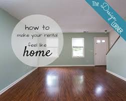Decorating A Rental Home The Design Corner How To Make Your Rental Feel Like Home