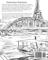 discover paris destination relaxation color your world coloring