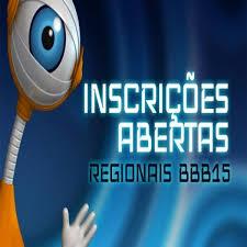 Abertas inscrições para as seletivas regionais do BBB15