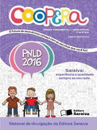 projeto coopera obra inscrita no pnld 2016 by saraiva pnld 2016