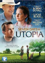 Seven Days in Utopia ()