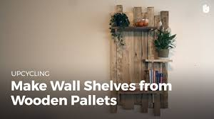 build diy wooden wall shelves upcycling youtube