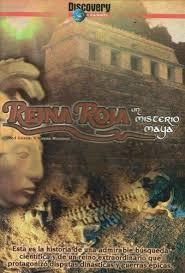 La Reina Roja, Un Misterio Maya