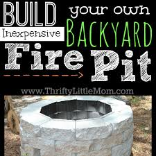 How To Make A Fire Pit In Backyard by Easy Diy Inexpensive Firepit For Backyard Fun Thrifty Little Mom
