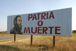 Cuba, Patria o Muerte