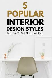 Different Design Styles Home Decor by 163 Best About Interior Design Images On Pinterest House