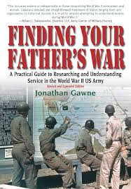 finding your father u0027s war a practical guide to researching and