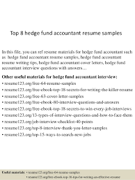 Accounting Resume Examples by Top 8 Hedge Fund Accountant Resume Samples 1 638 Jpg Cb U003d1432734767