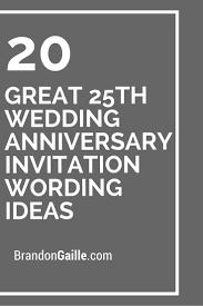 Invite Cards 25 Best Anniversary Invitations Ideas On Pinterest Anniversary