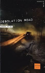 Desolation Road de Jérôme Noirez dans Liens