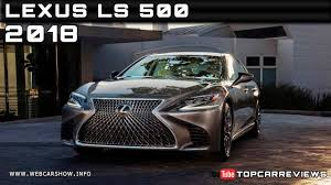 lexus vehicle prices 2018 lexus ls 500 review rendered price specs release date youtube