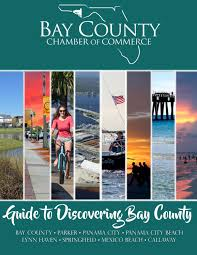 2017 guide to discovering bay county by bay county chamber of