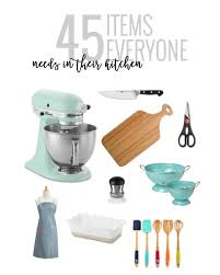 45 items everyone needs in their kitchen oh so delicioso