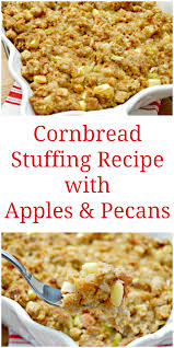 gluten free cornbread dressing for thanksgiving cornbread stuffing recipe with apples and pecans mom 4 real