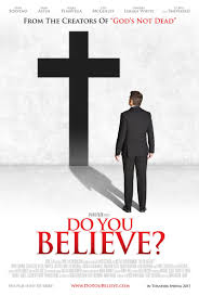 Do You Believe? (El Poder de la Cruz)