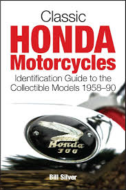 classic honda motorcycles a guide to the most collectable honda