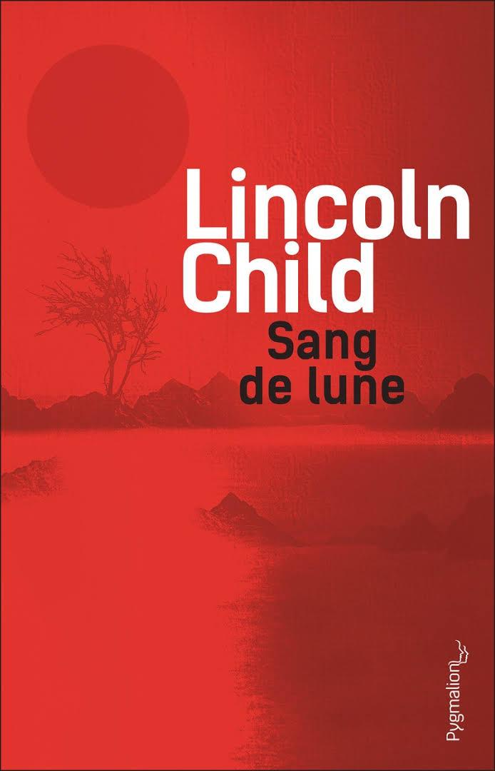 """Résultat de recherche d'images pour """"lincoln child,sang de lune"""""""